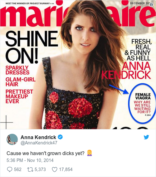 Cause We Havent Grown Dicks Yet Pictwitter D0wHU6SPnu Anna Kendrick