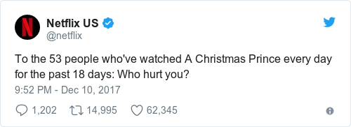 and last night netflix us revealed a startling statistic 53 people have watched a christmas prince every day for the past 18 days